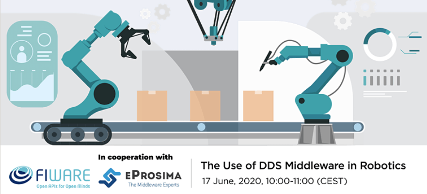 eProsima webinar - The Use of DDS Middleware in Robotics
